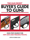 Gun Digest Buyer's Guide to Guns (eBook)