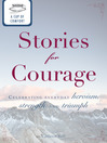 A Cup of Comfort Stories for Courage (eBook): Celebrating Everyday Heroism, Strength, and Triumph