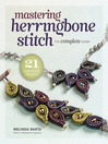 Mastering Herringbone Stitch (eBook): The Complete Guide