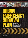 Urban Emergency Survival Plan (eBook): Readiness Strategies for the City and Suburbs