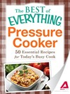 Pressure Cooker (eBook): 50 Essential Recipes for Today's Busy Cook
