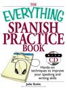Everything Spanish Practice Book (eBook): Hands-on Techniques to Improve Your Speaking And Writing Skills
