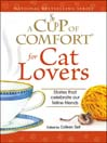 A Cup of Comfort for Cat Lovers (eBook): Stories That Celebrate Our Feline Friends