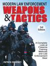 Modern Law Enforcement Weapons & Tactics (eBook)
