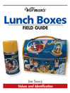 Warman's Lunch Boxes Field Guide (eBook): Values and Identification