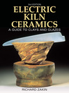 Electric Kiln Ceramics (eBook): A Guide to Clays and Glazes