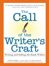 The Call of the Writer's Craft (eBook): Writing and Selling the Book Within
