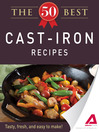 The 50 Best Cast-Iron Recipes (eBook): Tasty, Fresh, and Easy to Make!