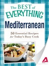 Mediterranean (eBook): 50 Essential Recipes for Today's Busy Cook