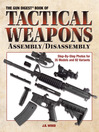 Gun Digest Book of Tactical Weapons Assembly/Disassembly (eBook)