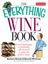 Everything Wine Book (eBook): From Chardonnay to Zinfandel, All You Need to Make the Perfect Choice