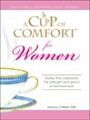 A Cup of Comfort for Women (eBook): Stories That Celebrate The Strength and Grace Of Womanhood