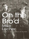 On the Bro'd (eBook): A Parody of Jack Kerouac's on the Road