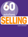 60 Second Solutions (eBook): Selling