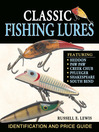 Classic Fishing Lures (eBook): Identification and Price Guide
