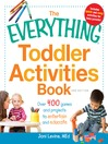 The Everything Toddler Activities Book (eBook): Over 400 Games and Projects to Entertain and Educate