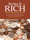Strike It Rich with Pocket Change (eBook): Error Coins Bring Big Money
