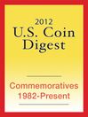2012 U.S. Coin Digest (eBook): Commemoratives 1982-Present