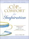 A Cup of Comfort for Inspiration (eBook): Uplifting Stories That Will Brighten Your Day