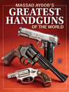 Massad Ayoob's Greatest Handguns of the World (eBook)