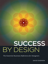 Success By Design (eBook): The Essential Business Reference for Designers