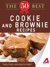 The 50 Best Cookies and Brownies Recipes (eBook): Tasty, Fresh, and Easy to Make!
