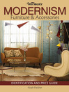 Warman's Modernism Furniture and Acessories (eBook): Identification and Price Guide