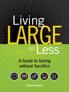 Living Large on Less (eBook): A Guide to Saving without Sacrifice