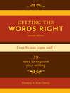Getting the Words Right (eBook): 39 Ways to Improve Your Writing