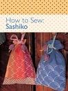 How to Sew--Sashiko (eBook)
