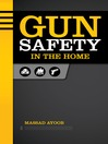 Gun Safety in the Home (eBook)