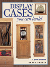 Display Cases You Can Build (eBook)