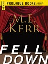 Fell Down (eBook): Fell Series, Book 3