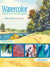 Watercolor Tricks & Techniques (eBook): 75 New and Classic Painting Secrets