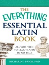 The Everything Essential Latin Book (eBook): All You Need to Learn Latin in No Time