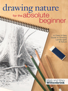 Drawing Nature for the Absolute Beginner (eBook): A Clear & Easy Guide to Drawing Landscapes & Nature
