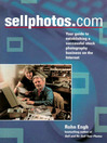 SELLPHOTOS.COM (eBook): Your Guide to Establishing a Successful Stock Photography Business on the Internet