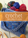 Crochet the Complete Guide (eBook)
