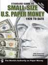 Standard Guide to Small-Size U.S. Paper Money (eBook)