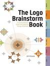 The Logo Brainstorm Book (eBook): A Comprehensive Guide for Exploring Design Directions