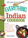 The Everything Indian Cookbook (eBook): 300 Tantalizing Recipes—From Sizzling Tandoori Chicken to Fiery Lamb Vindaloo