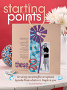Starting Points (eBook): Creating Meaningful Scrapbook Layouts from Whatever Inspires You