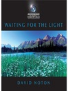 Photography Essentials (eBook): Waiting for the Light