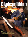 Bladesmithing with Murray Carter (eBook): Modern Application of Traditional Techniques