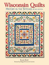 Wisconsin Quilts (eBook): History in the Stitches