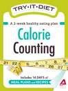 Try-It Diet: Calorie Counting (eBook): A Two-Week Healthy Eating Plan