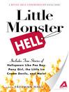 Little Monster Hell (eBook): A Retail Hell Underground Digital Short