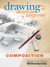 Drawing for the Absolute Beginner, Composition (eBook)