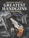 Massad Ayoob's Greatest Handguns of the World, Volume II (eBook)