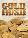 Gold Rush (eBook): How to Collect, Invest and Profit With Gold Coins